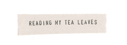 Reading My Tea Leaves – Slow, simple, sustainable living.